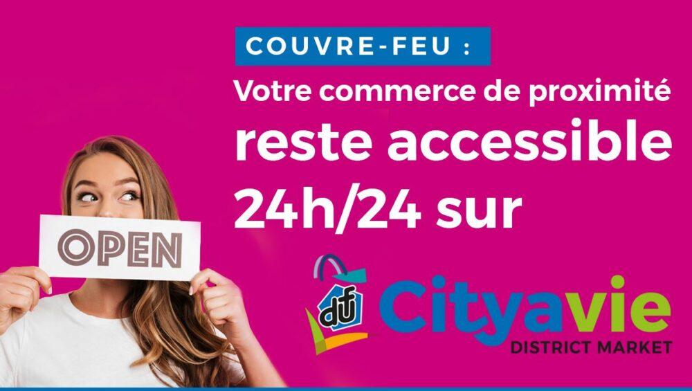 accessible 24h/24 cityavie district market
